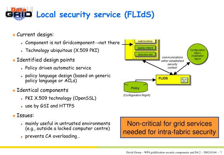 Local security service (FLIdS)