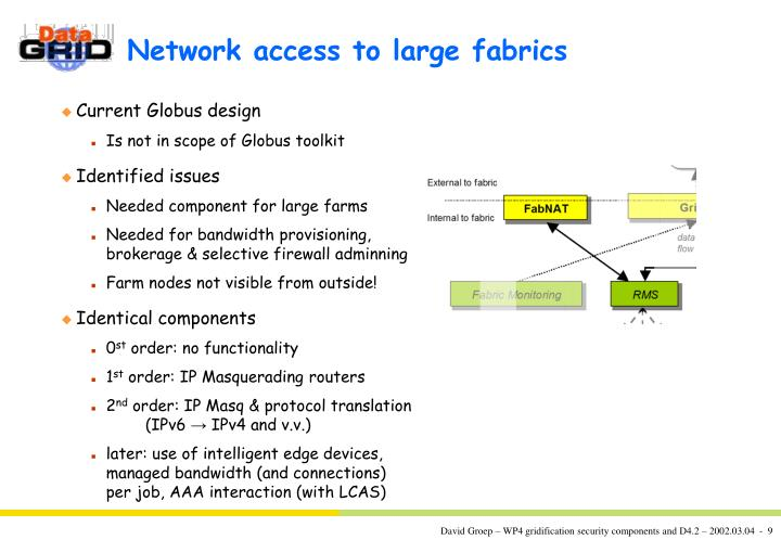 Network access to large fabrics