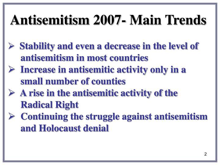 Antisemitism 2007- Main Trends