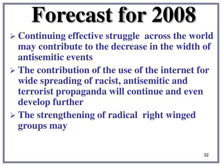 Forecast for 2008