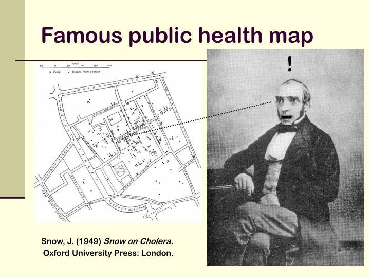 Famous public health map