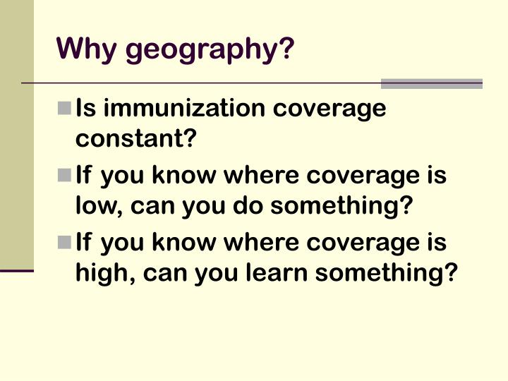 Why geography?