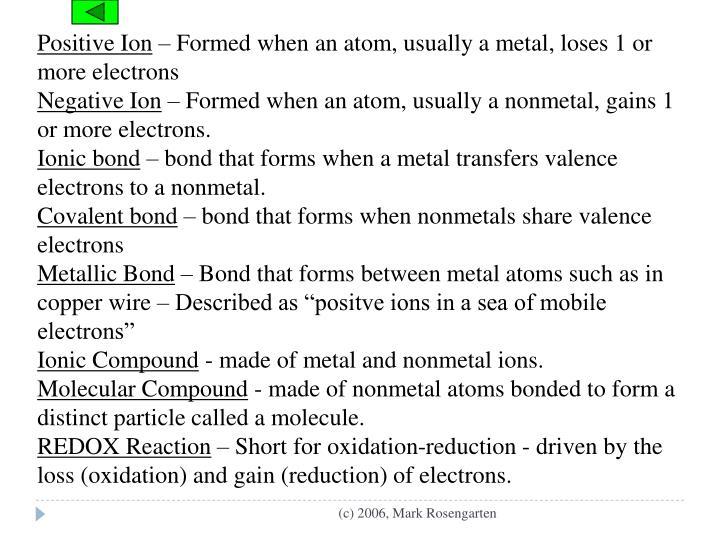 Positive Ion