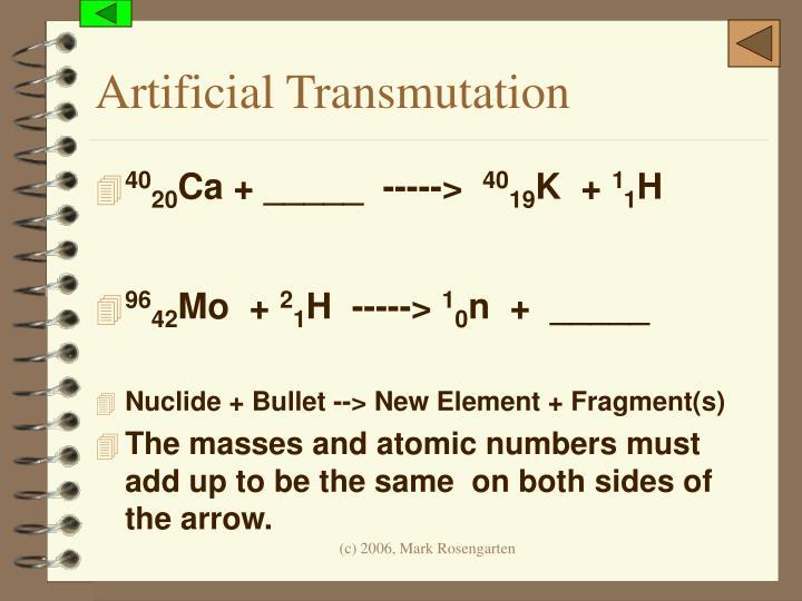 Artificial Transmutation