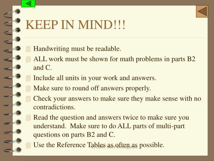 KEEP IN MIND!!!