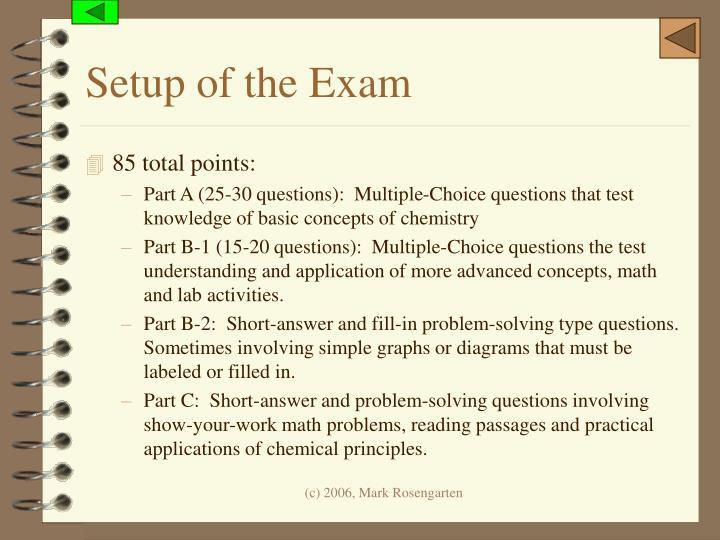 Setup of the Exam