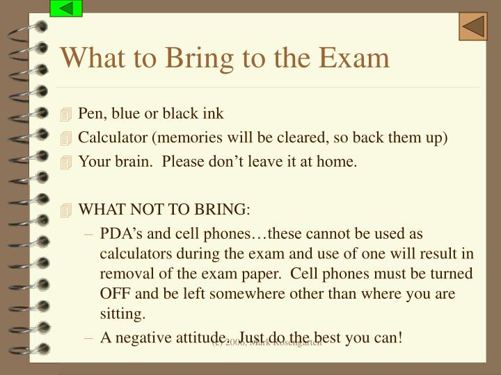 What to Bring to the Exam