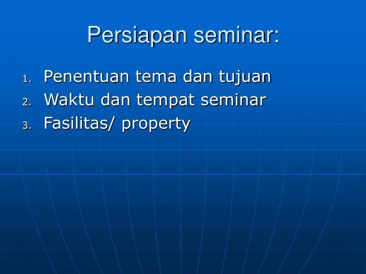 Persiapan seminar: