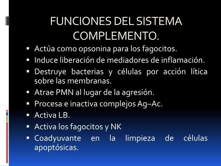 FUNCIONES DEL SISTEMA COMPLEMENTO.