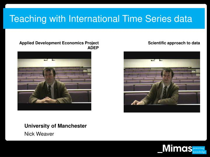 Teaching with International Time Series data
