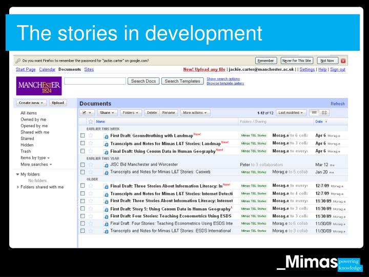 The stories in development