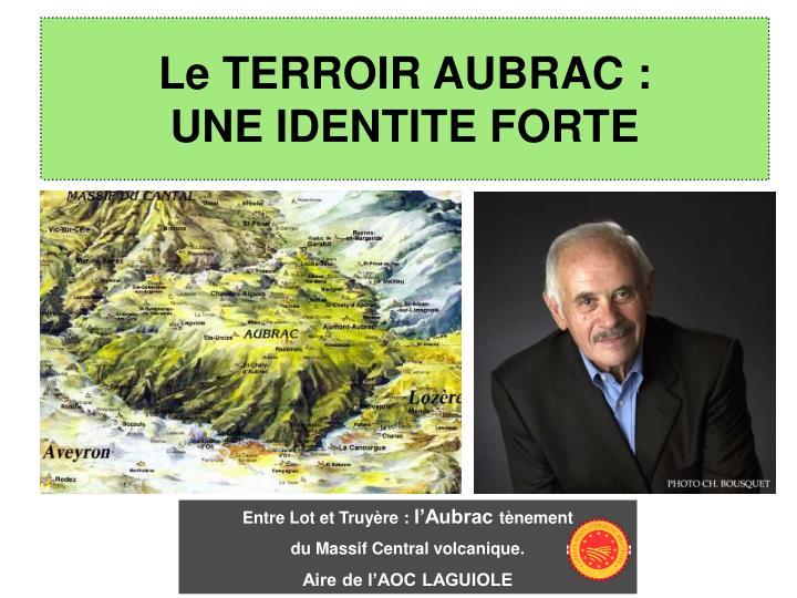 Le TERROIR AUBRAC :