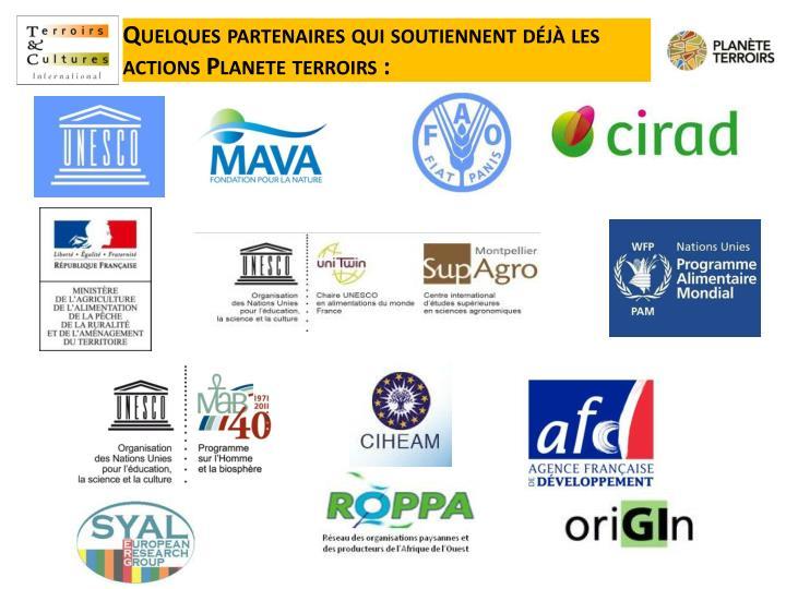 Quelques partenaires qui soutiennent déjà les actions