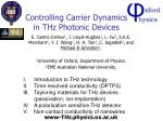 controlling carrier dynamics in thz photonic devices
