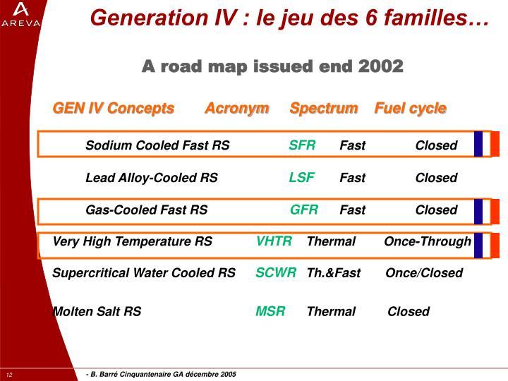 Generation IV : le jeu des 6 familles…