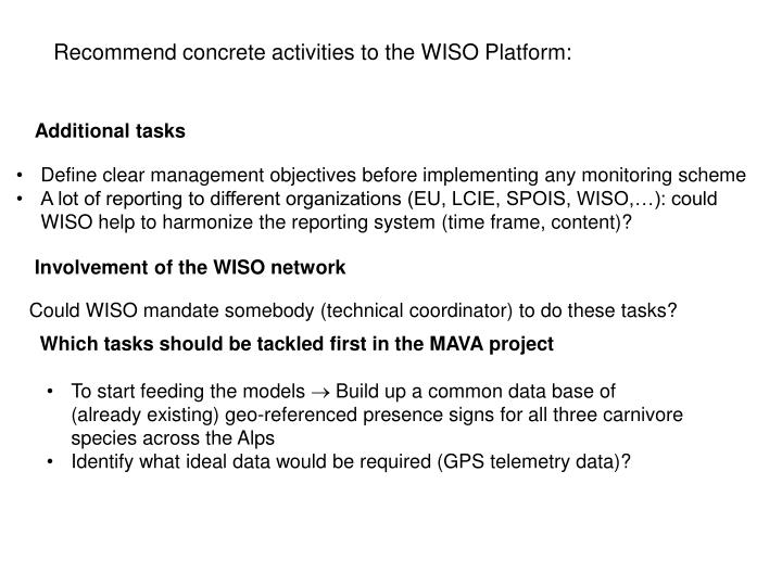 Recommend concrete activities to the WISO Platform: