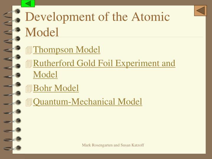 Development of the Atomic Model