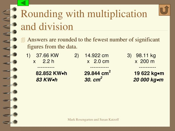 Rounding with multiplication