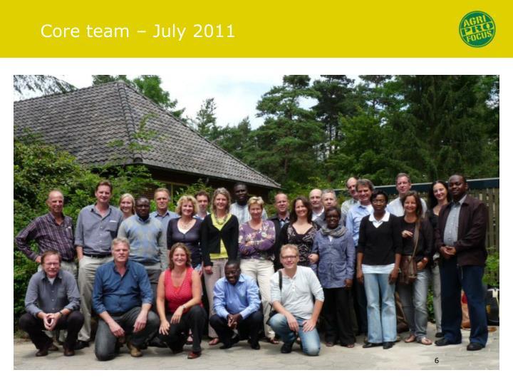 Core team – July 2011