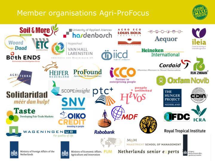Member organisations Agri-ProFocus