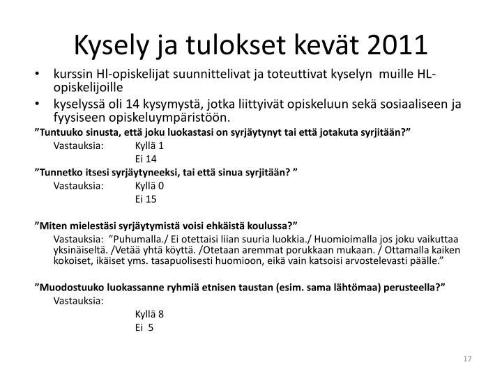 Kysely ja tulokset kevät 2011