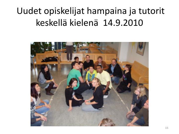 Uudet opiskelijat hampaina ja tutorit keskellä kielenä  14.9.2010