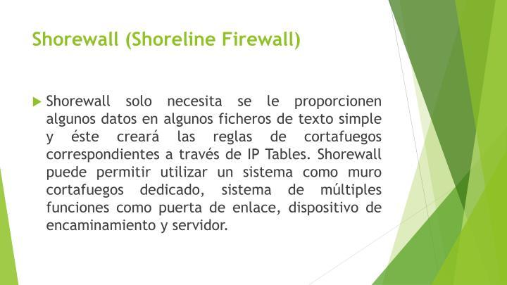Shorewall (Shoreline Firewall)