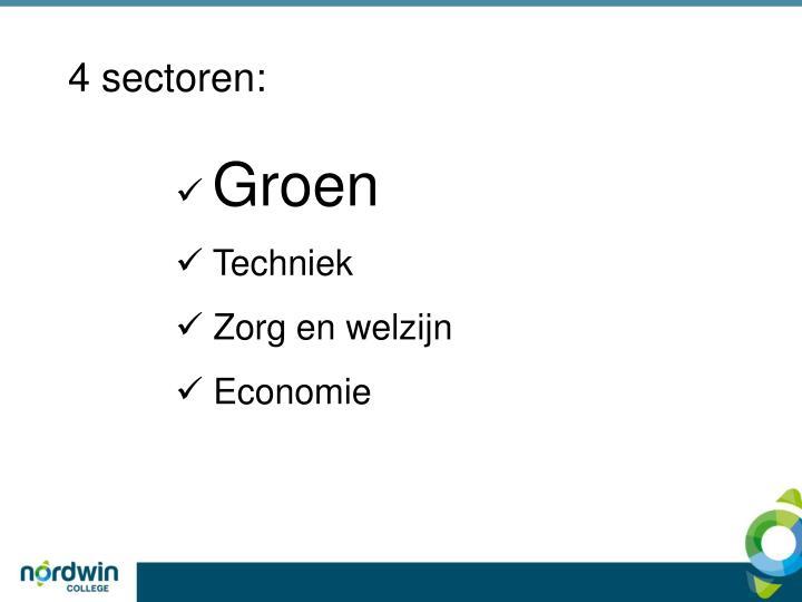4 sectoren: