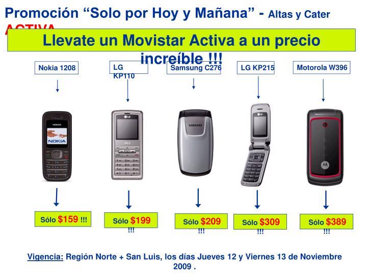"""Promoción """"Solo por Hoy y Mañana"""" -"""