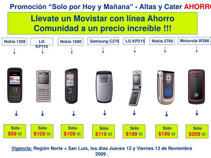 """Promoción """"Solo por Hoy y Mañana"""" - Altas y Cater"""