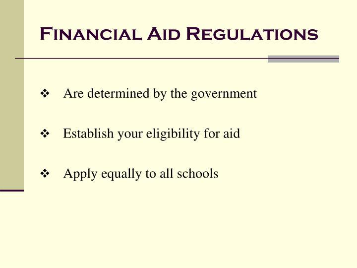 Financial Aid Regulations