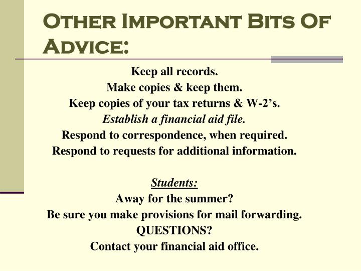 Other Important Bits Of Advice: