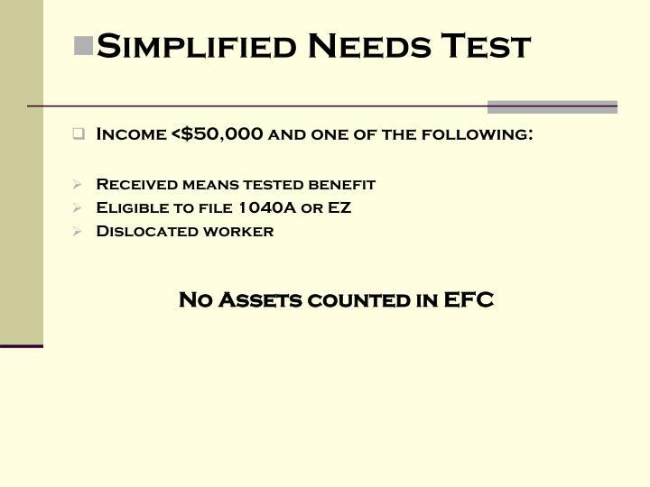 Simplified Needs Test