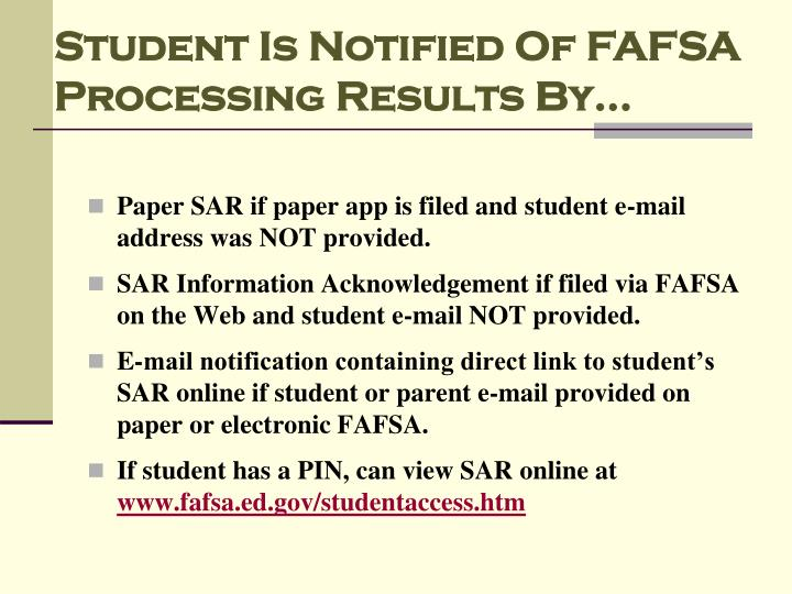 Student Is Notified Of FAFSA Processing Results By…