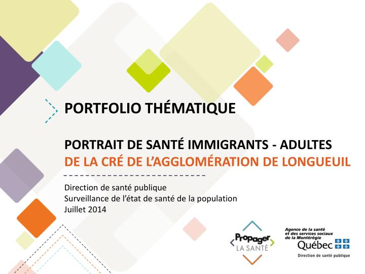 portfolio th matique portrait de sant immigrants adultes de la cr de l agglom ration de longueuil