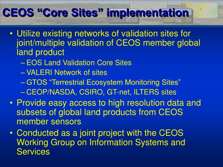 "CEOS ""Core Sites"" implementation"