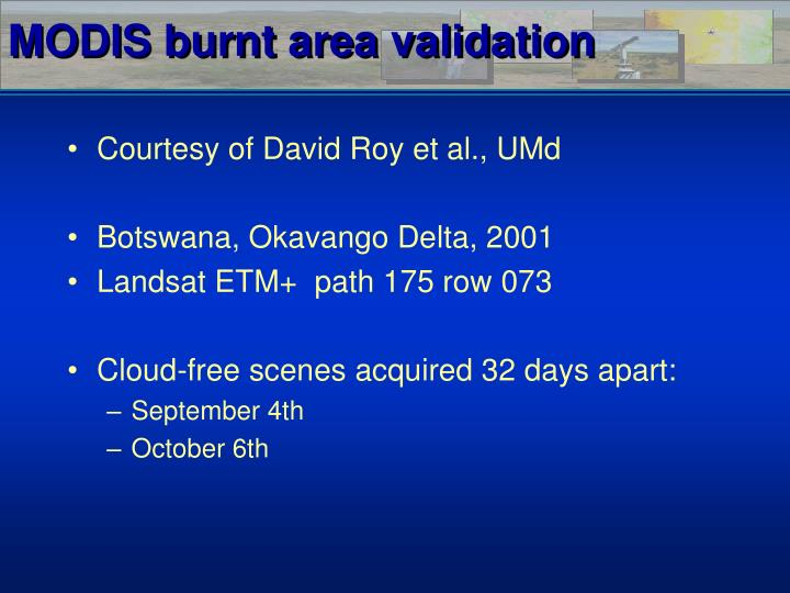 MODIS burnt area validation