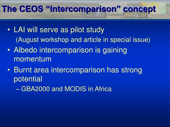 "The CEOS ""Intercomparison"" concept"