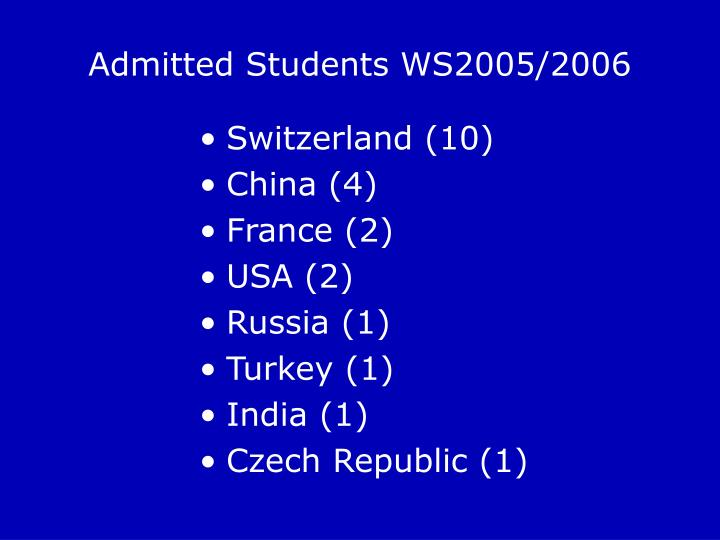 Admitted Students WS2005/2006