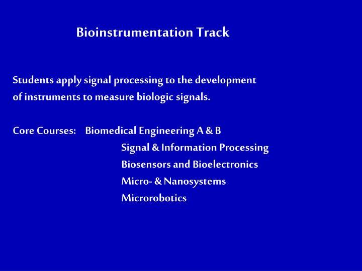 Bioinstrumentation Track