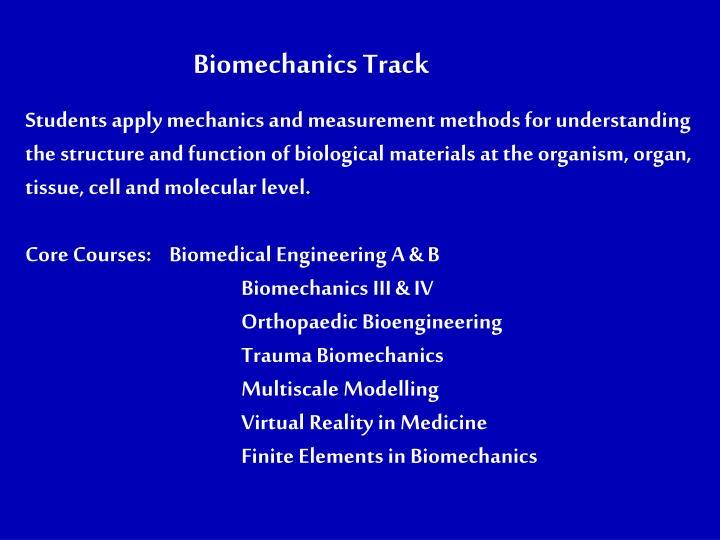 Biomechanics Track