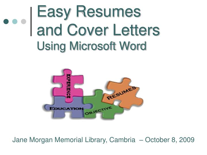 Easy resumes and cover letters using microsoft word
