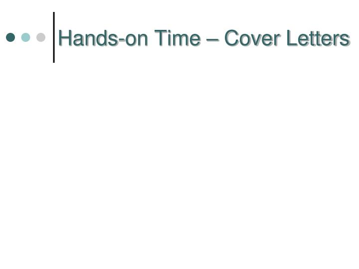 Hands-on Time – Cover Letters