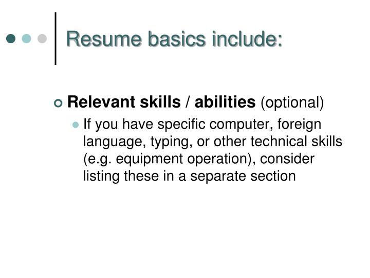Relevant skills / abilities