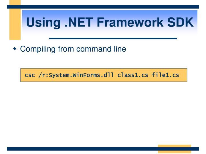 Using .NET Framework SDK