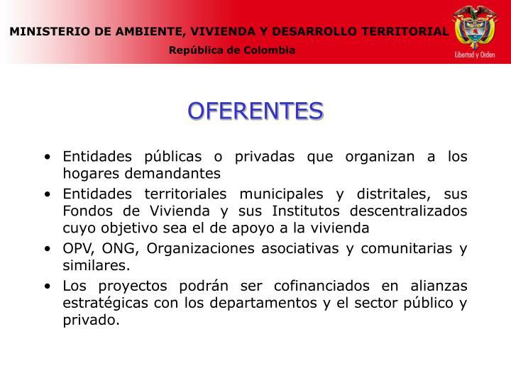 Entidades públicas o privadas que organizan a los hogares demandantes