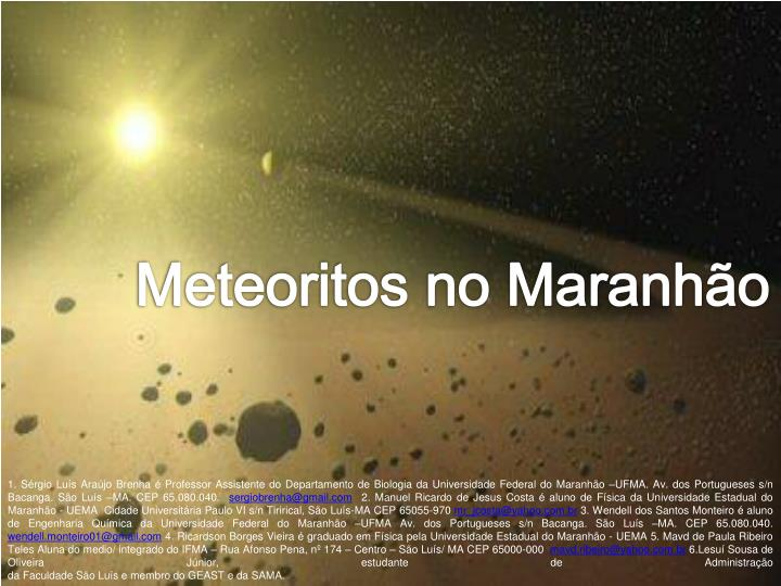 Meteoritos no Maranhão