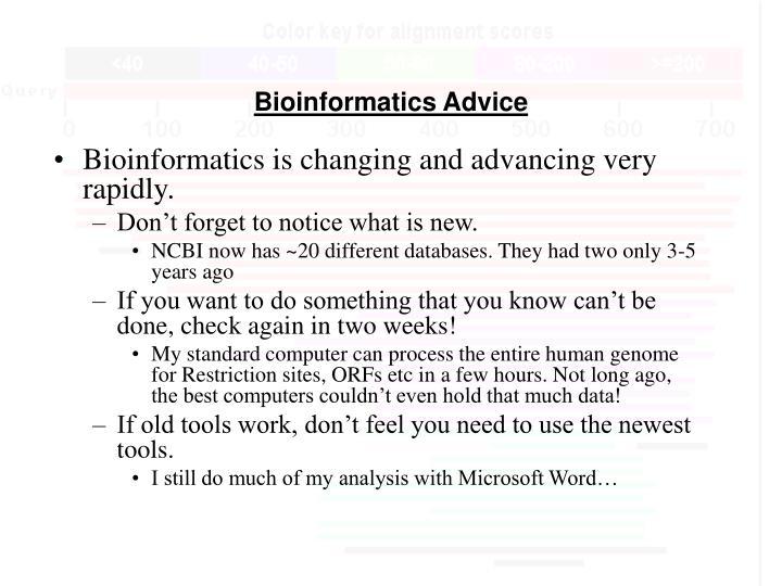 Bioinformatics Advice