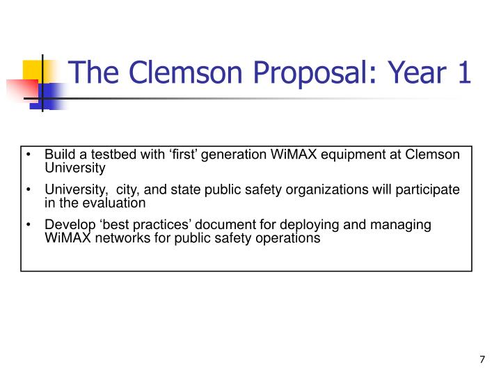 The Clemson Proposal: Year 1