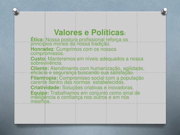Valores e Políticas